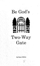 Be God's Two-Way Gate book
