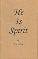 Book He is Spirit