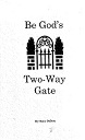 Book Be God's Two Way Gate