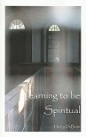 Book Learning to be Spiritual